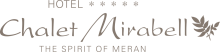 The Spirit of Meran Hotel Chalet Mirabell *****